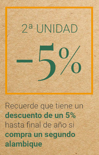 Recuerde que tiene un descuento de un 5% hasta final de año si compra un segundo alambique